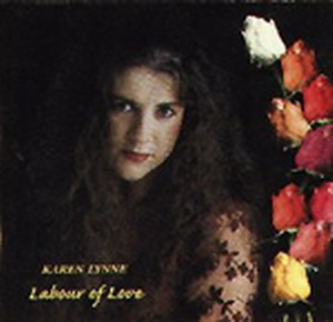 Karen Lynne - Labour Of Love